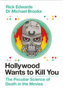 Hollywood Wants to Kill You