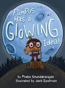 Pumpus Has a Glowing Idea!