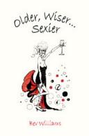 Older, Wiser... Sexier (Women)