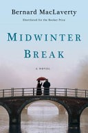 Midwinter Break: A Novel