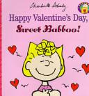 Happy Valentine's Day, Sweet Babboo!