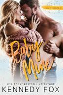 Baby Mine (Hunter & Lennon, #1)