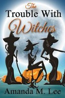 The Trouble with Witches