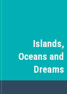 Islands, Oceans and Dreams