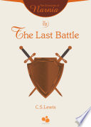 The Chronicles of Narnia Vol VII: The Last Battle