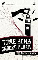 Time Bomb Snooze Alarm