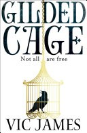Gilded Cage: The Dark Gifts Trilogy 1