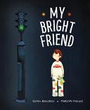 My Bright Friend