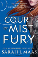 A Court of Mist and Fury - Book 2 - Court of Thorns and Roses