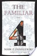 The Familiar, Volume 4