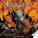 Mouse Guard Vol. 1: Fall