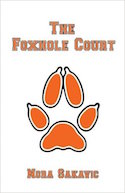 The Foxhole Court (All for the Game) (Volume 1)
