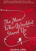 The Man Who Wouldn't Stand Up