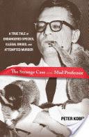 Strange Case of the Mad Professor