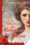 The Seduction of the Crimson Rose