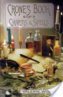 The Crone's Book of Charms & Spells