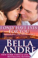 I Only Have Eyes for You: The Sullivans, Book 4