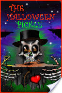 The Halloween Pickle
