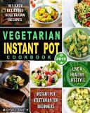Vegetarian Instant Pot Cookbook 2019
