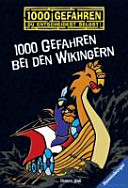 1000 Gefahren bei den Wikingern