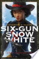 Six-Gun Snow White
