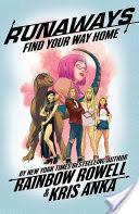 Runaways By Rainbow Rowell Vol. 1