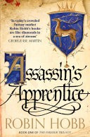 Assassin�s Apprentice (The Farseer Trilogy, Book 1)
