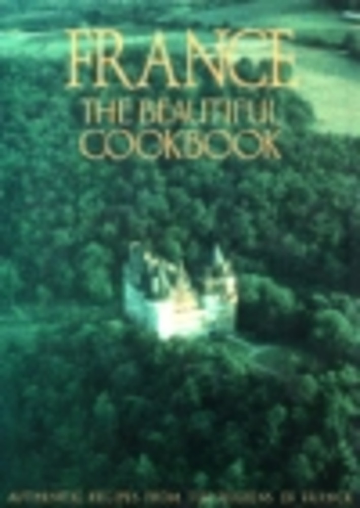 France, the Beautiful Cookbook