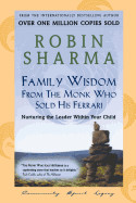 Family Wisdom from Monk Who Sold His Ferrari