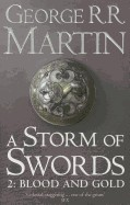 Storm of Swords Blood and Gold: Book 3 Part 2 of a Song of Ice and Fire