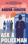 Ask a Policeman. by the Detection Club