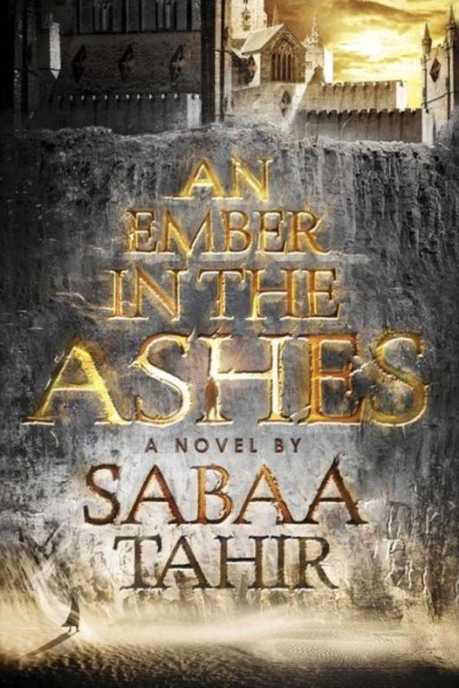 An Ember in the Ashes (An Ember in the Ashes, Book 1)