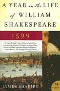 Year in the Life of William Shakespeare: 1599
