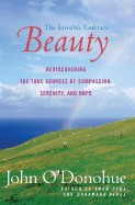 Beauty: The Invisible Embrace (Perennial)