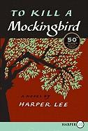 To Kill a Mockingbird (Anniversary)
