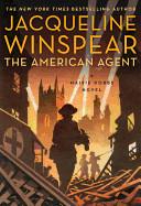 American Agent: A Maisie Dobbs Novel