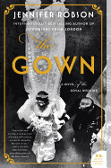 Gown: A Novel of the Royal Wedding