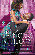 Princess in Theory: Reluctant Royals
