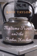 Madame Proust and the Kosher Kitchen (Revised)