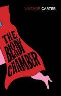 Bloody Chamber and Other Stories (Revised)