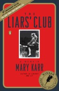 Liars' Club: A Memoir (Revised)