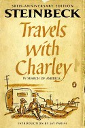 Travels with Charley in Search of America (Anniversary)