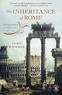 Inheritance of Rome: Illuminating the Dark Ages, 400-1000