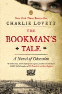 Bookman's Tale: A Novel of Obsession