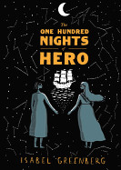One Hundred Nights of Hero: A Graphic Novel