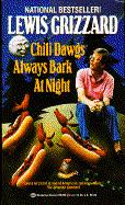 Chili Dawgs Always Bark at Night (Ballantine Books)