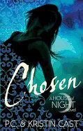 Chosen. P.C. and Kristin Cast