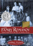 Family Romanov: Murder, Rebellion & the Fall of Imperial Russia
