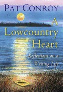Lowcountry Heart: Reflections on a Writing Life