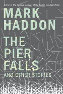 Pier Falls: And Other Stories